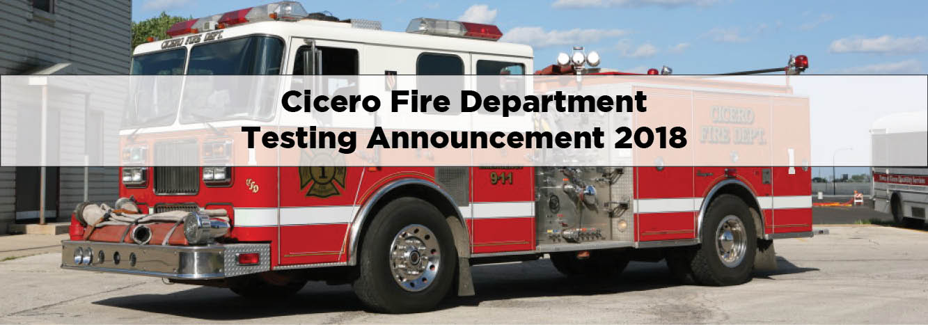 Cicero Fire Department Testing Announcement 2018 Town Of Cicero Il