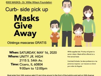 Face Mask give-a-way Saturday May 16, 2020 in Cicero, courtesy of the Willie Wilson Foundation